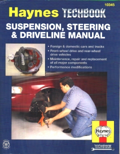 Haynes Techbook #10345 - Suspension, Steering & Driveline Manual